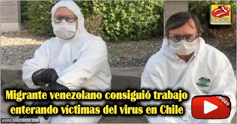 Migrante venezolano consiguió trabajo enterando víctimas del virus en Chile