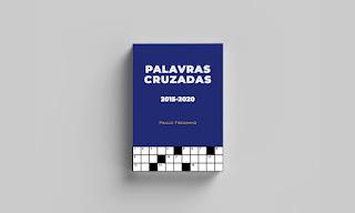 Palavras Cruzadas 2015-2020, de Paulo Freixinho (Livro)