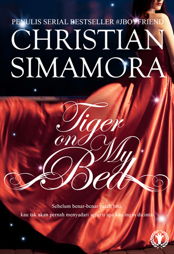 Tiger On My Bed Non TTD Soft Cover Oleh Christian Simamora