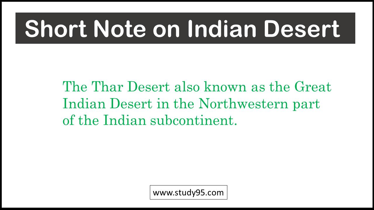 Write a Short note on Indian Thar desert