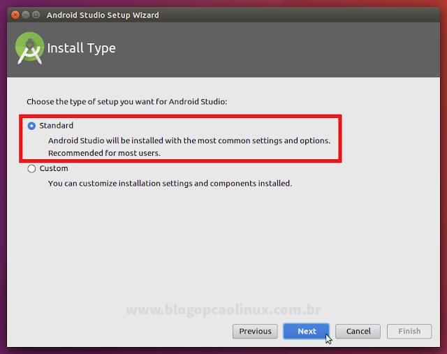 Selecione o tipo de instalação do Android Studio