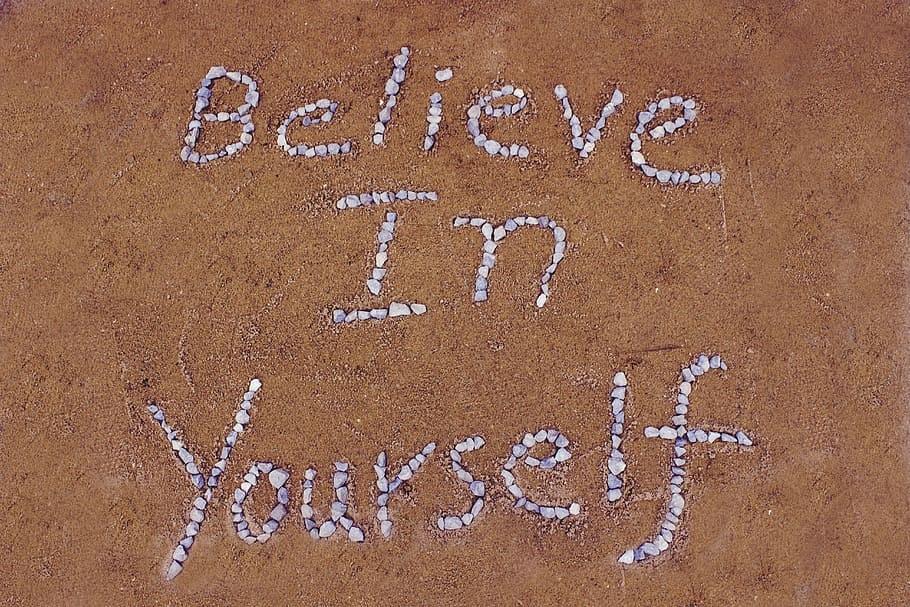 জীবন বদলে দেওয়ার মতো 30 টি বাণী , Believe-in-yourself-sand-stone.