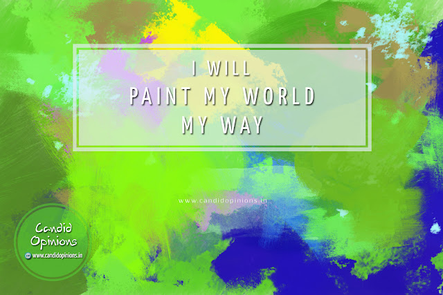 I Will Paint It My Way
