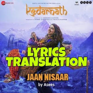 Jaan Nisaar Lyrics in English | With Translation | – Kedarnath | Arijit Singh,  Asees Kaur