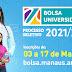Bolsa Universidade 2021: É hora de fazer o futuro acontecer