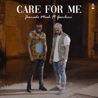 Care For Me - Jernade Miah Song Lyrics Mp3 Audio & Video Download