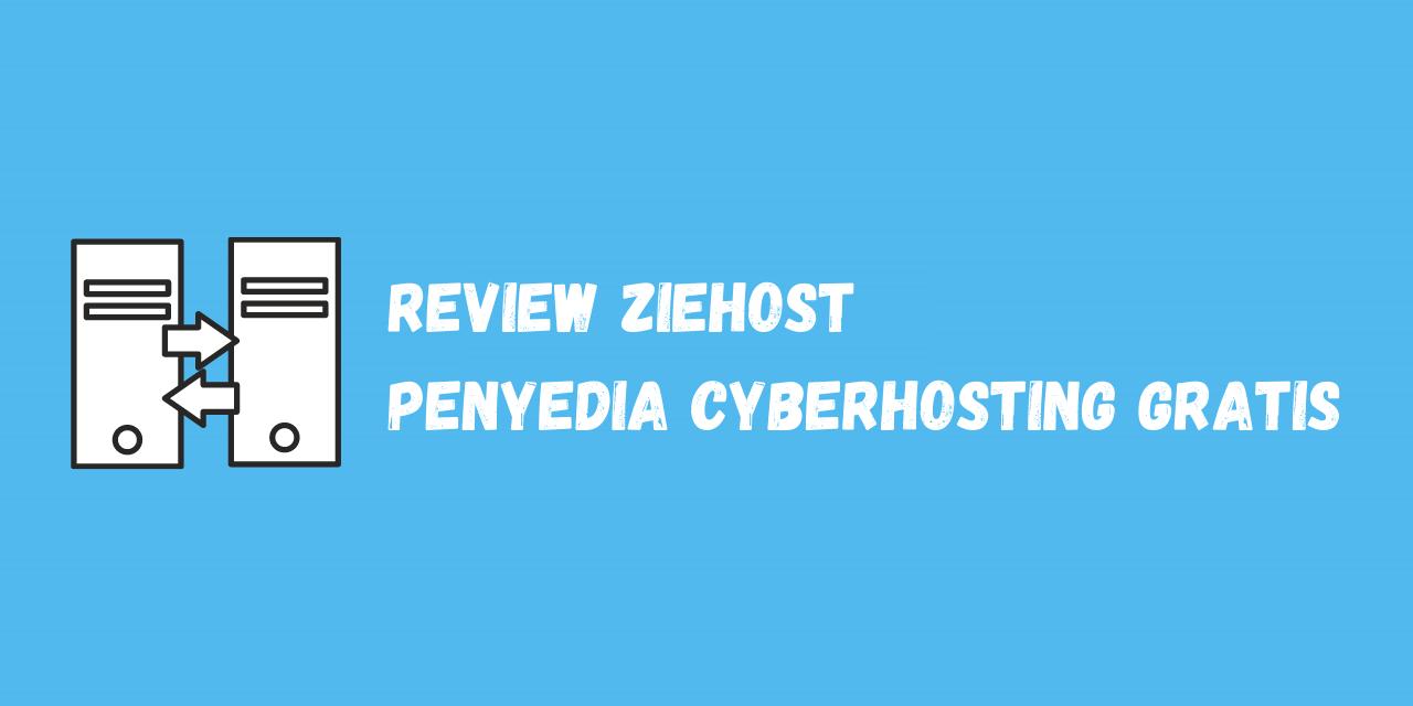 Review Ziehost Penyedia Cyberpanel Hosting Gratis Indonesia