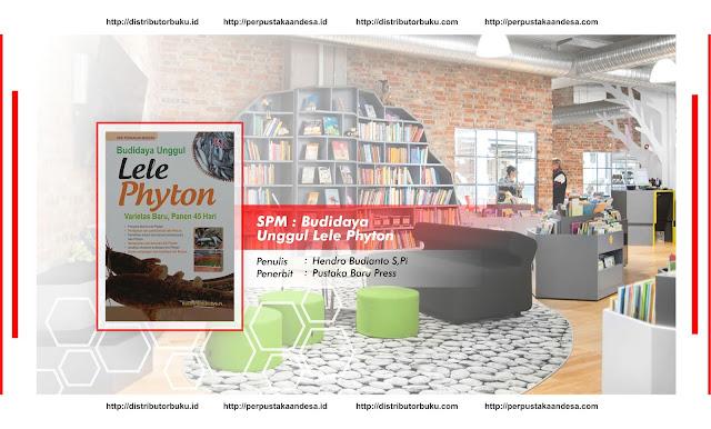 SPM : Budidaya Unggul Lele Phyton