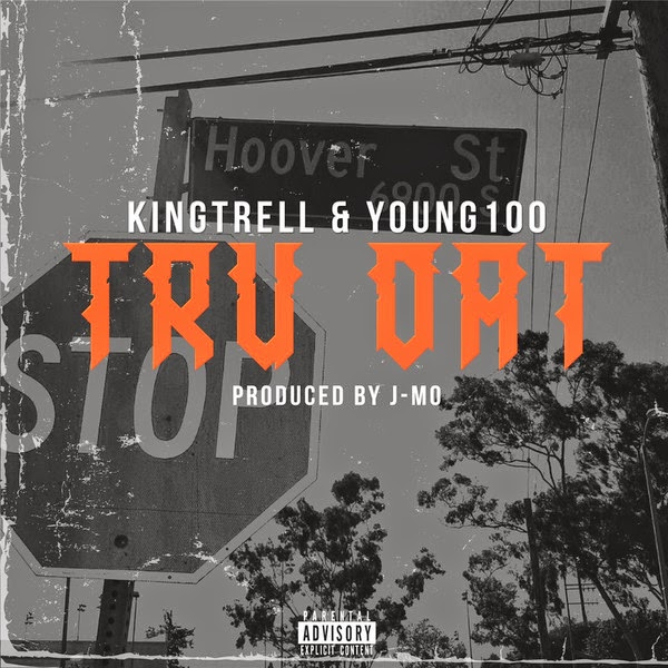 King Trell - Tru Dat (feat. Y0ung100) Cover