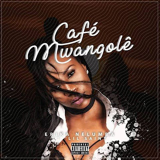 Erika-Nelumba-ft-Lil-Saint-Cafe´-Mwangole