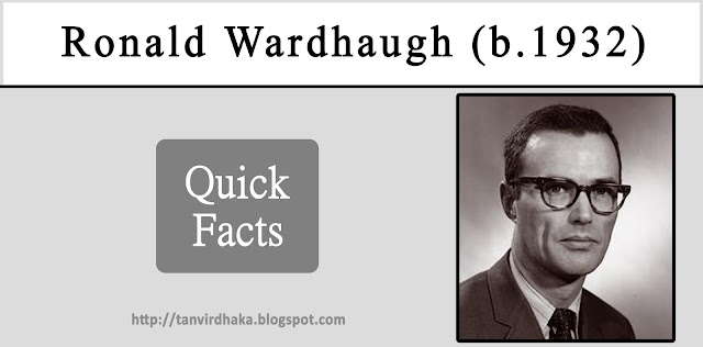 Ronald Wardhaugh Quick Facts