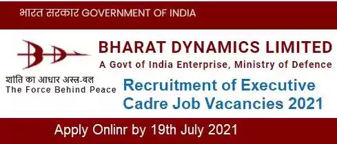 Bharat Dynamics Executive Job Vacancy Recruitment 2021