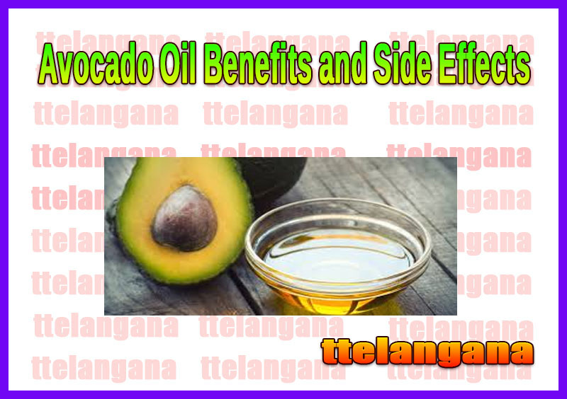 Avocado Oil Benefits and Side Effects