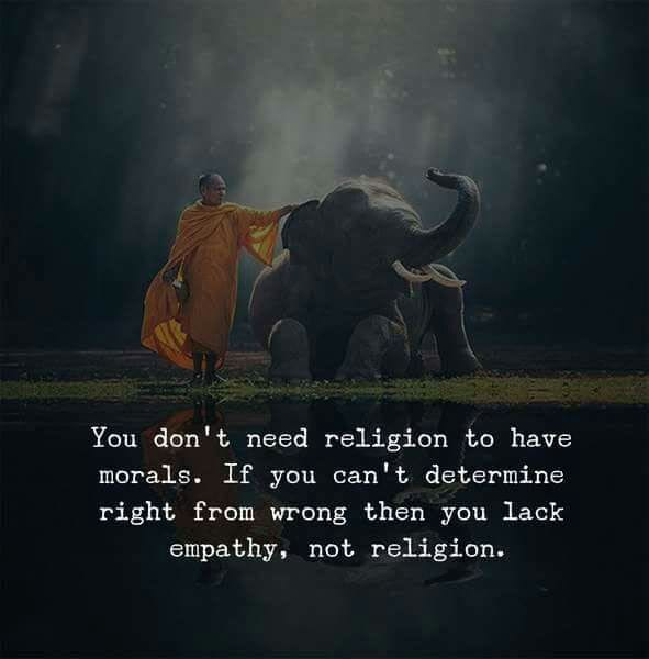 The World Best Quotes You Dont Need Religion To Have Morals If