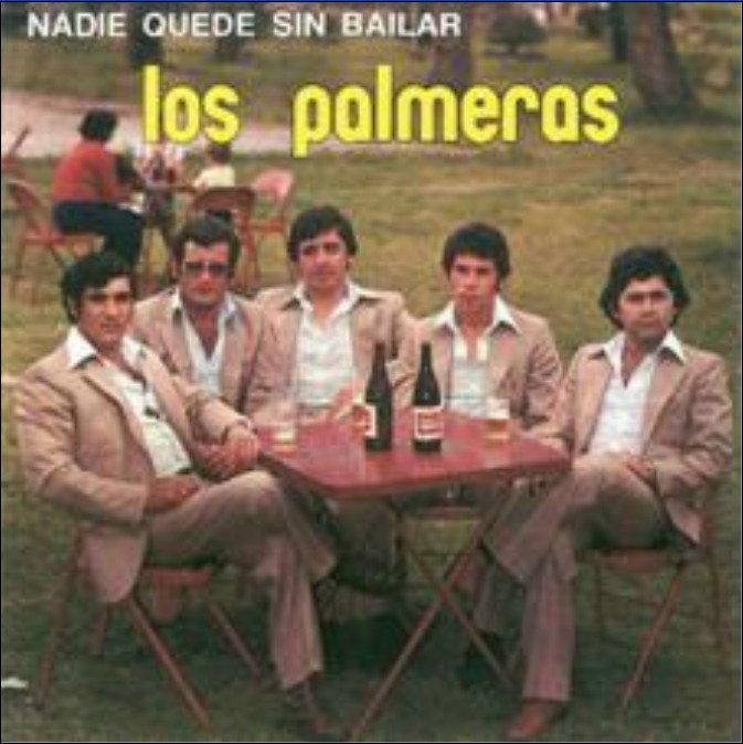NADIE QUEDE SIN BAILAR (1979) - LOS PALMERAS