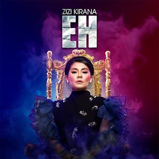 Zizi Kirana - Eh MP3