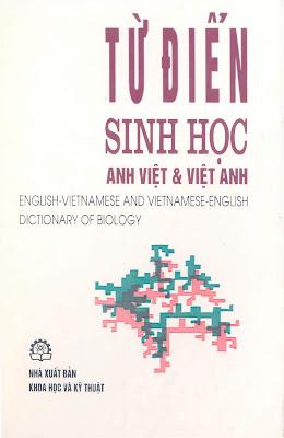 [EBOOK] TỪ ĐIỂN SINH HỌC ANH - VIỆT VÀ VIỆT - ANH (ENGLISH-VIETNAMESE AND VIETNAMESE-ENGLISH DICTIONARY OF BIOLOGY), NHIỀU TÁC GIẢ, NXB KHOA HỌC VÀ KỸ THUẬT