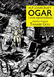 H.P. Lovecraft OGAR i inne opowiadania - H.P. Lovecraft, Tanabe Gou