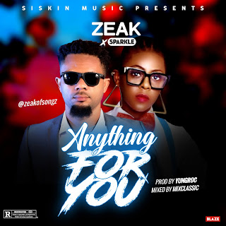 Music: Zeak Ft. Sparkle - Anything For You