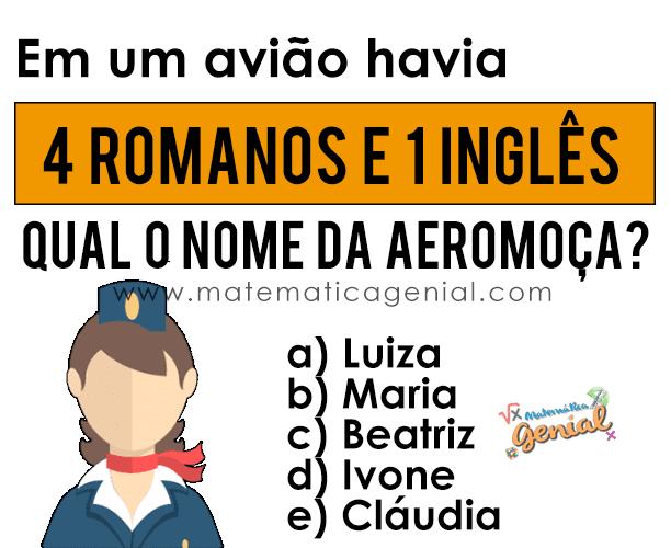 Desafio - Em um avião havia 4 romanos e 1 inglês...