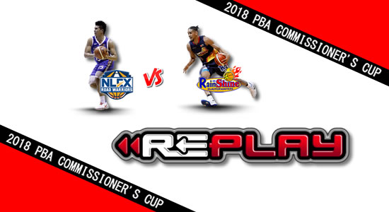 Video Playlist: NLEX vs Rain or Shine game replay May 2, 2018 PBA Commissioner's Cup