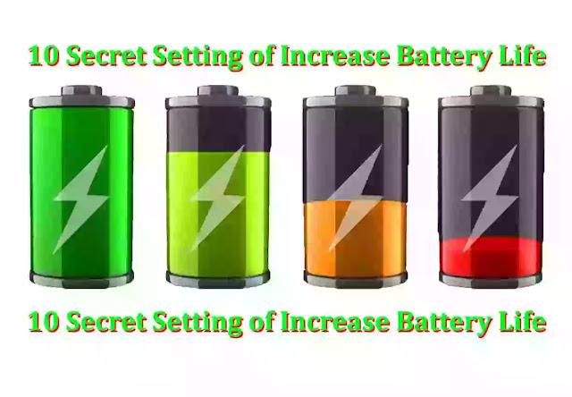 How to Extend Your Mobile Battery Life || मोबाइल का बैटरी बैकअप कैसे बढाये ||