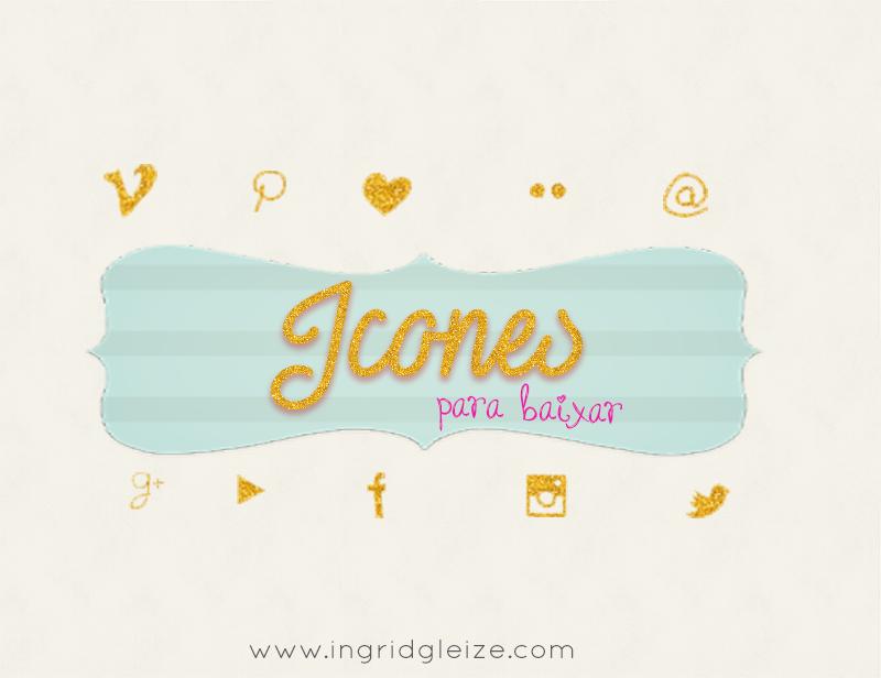 Icones para baixar, icones fofos, icones redes sociais, icones dourados, icones diferentes, icones glam, ingrid gleize, icones minimalistas, icones aquarela