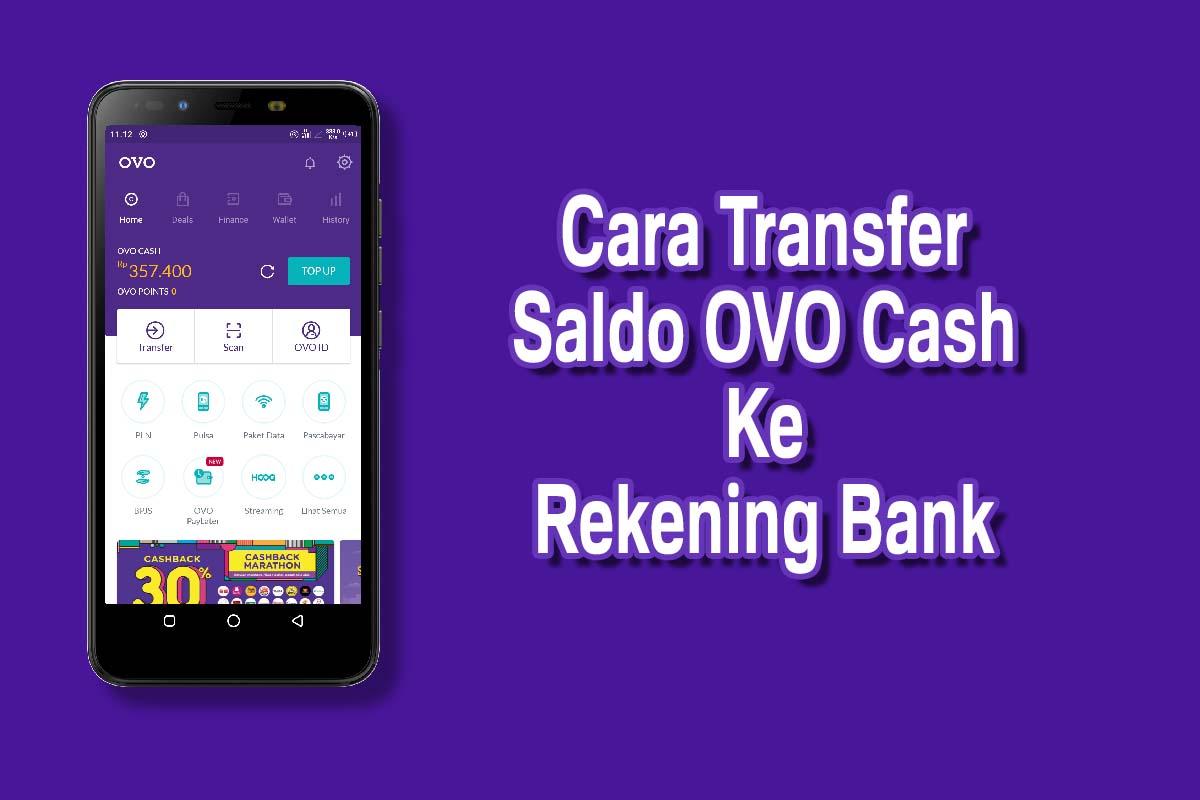 Cara Mudah Mentransfer Saldo OVO Ke Rekening Bank