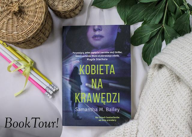 """Book tour z """"Kobietą na krawędzi""""!"""