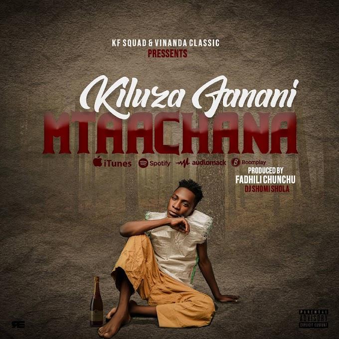 AUDIO | kiluza Fanani - Mtaachana [Mp3] Download Now