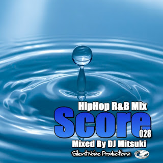 HipHop R&B Mix Score 028 Mixed By DJ Mitsuki