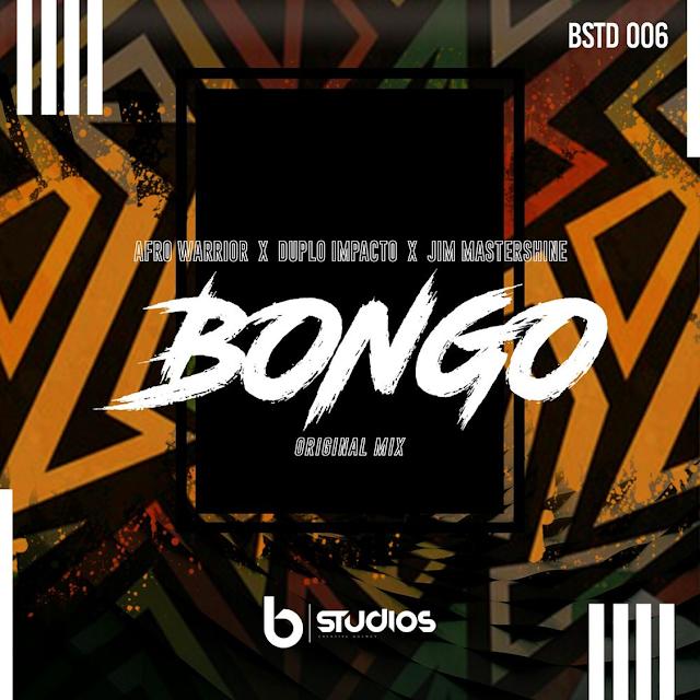 Afro Warriors – Bongo (feat. Duplo Impacto & Jim Mastershine) [DOWNLOAD]