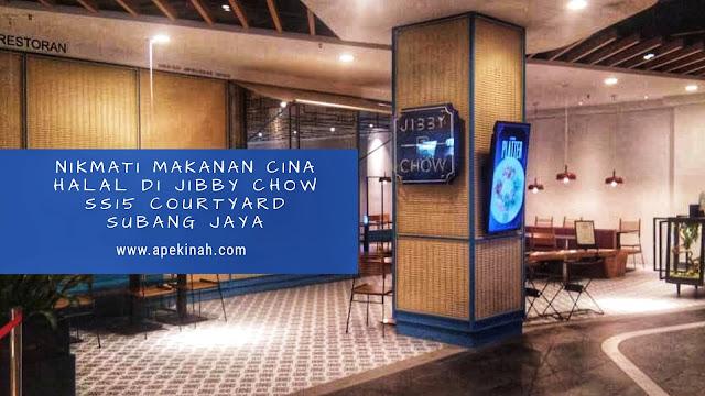 Jibby Chow @SS15 Cortyard,Makanan Cina Halal, restoran halal, jala-jalan cari makan halal, makanan cina halal subang jaya
