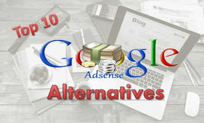 Top 10 Best Adsense Alternatives