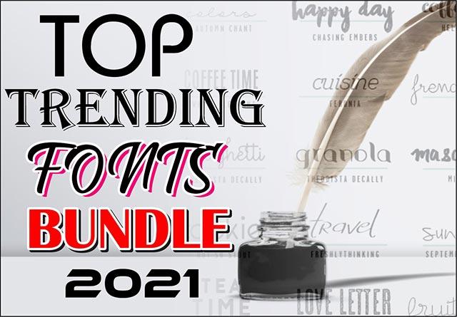 100 + Top Trending 2021 Premium Fonts Bundle Free Download