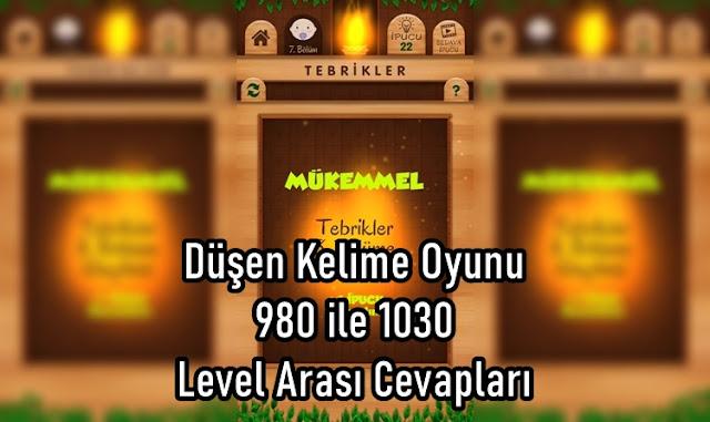 Düşen Kelime Oyunu 980 ile 1030 Level Arasi Cevaplari