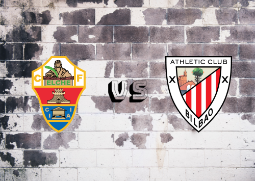 Elche vs Athletic Club  Resumen