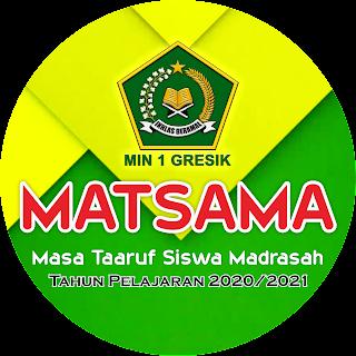 Masa Ta'aruf Siswa Madrasah (MATSAMA) Tahun Pelajaran 2020/2021