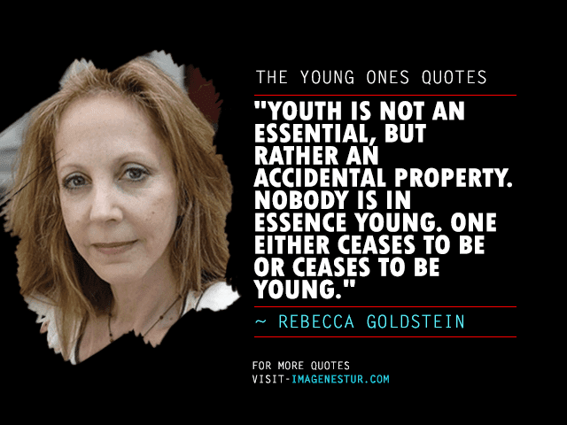 The-Young-Ones-Quotes-Rebecca-Goldstein