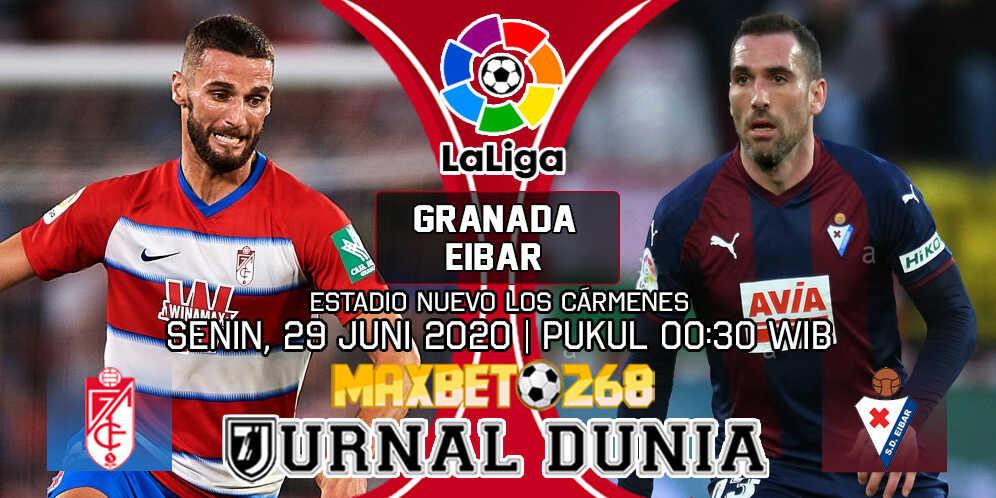 Prediksi Granada Vs Eibar 29 Juni 2020 Pukul 00.30 WIB