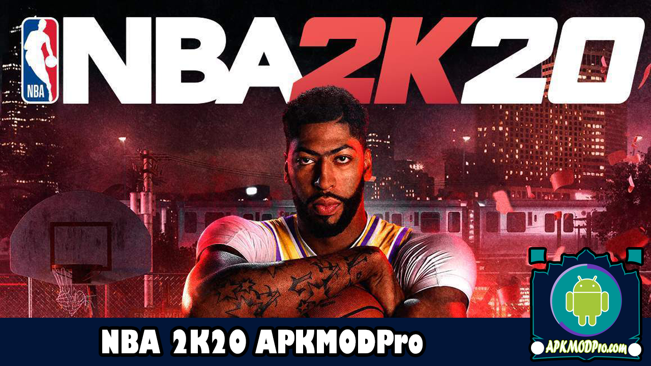 Download NBA 2K20 MOD APK v90.0.4 (Unlimited Money) Terbaru 2020