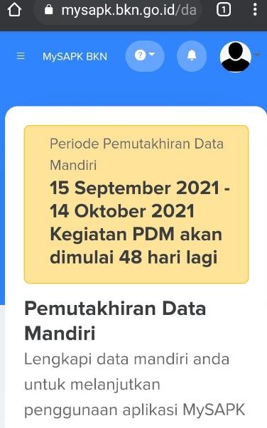 Periode Pemutakhiran Data Mandiri ASN/PNS akan dimulai tanggal 15 September 2021 sampai dengan 14 Oktober 2021