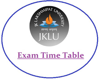 JK Lakshmipat University Exam Date Sheet 2020