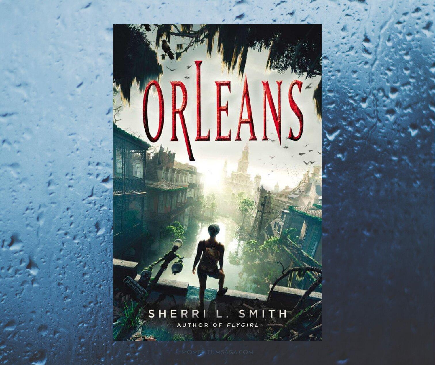 Resenha: Orleans, de Sherri L. Smith