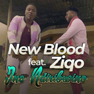 BAIXAR MP3 || New Blood Feat Ziqo - Ine Ndiribwino (2018) [Baixe Novidades Aqui]