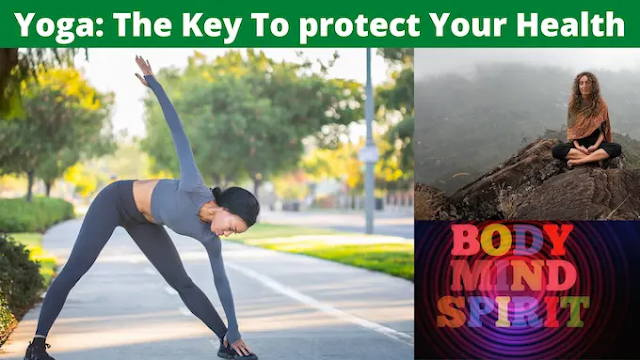 Protect your health with Yoga