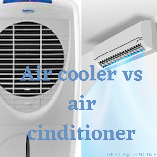 which is the best in air cooler vs air conditioner.India (2021