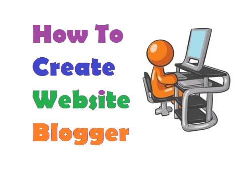 Website Kaise Banaye (How To Make Website) - Blogger