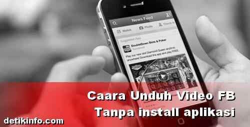 Cara Download Video di FB lite tanpa aplikasi