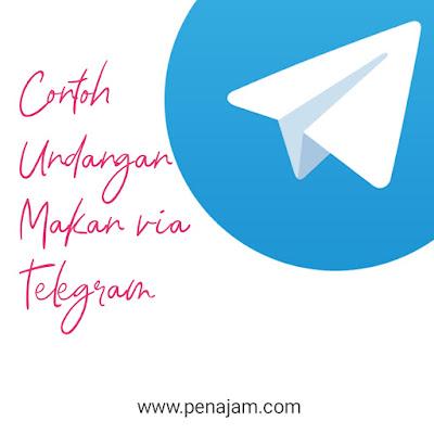 Contoh Undangan Makan Via Whatsapp, Whatsapp Grup, makan siang, makan malam, syukuran, sarapan pagi via Telegram